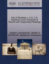 City of Sheridan V. U.S. U.S. Supreme Court Transcript of Record with Supporting Pleadings