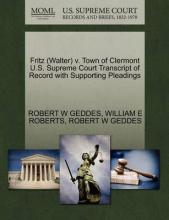 Fritz (Walter) V. Town of Clermont U.S. Supreme Court Transcript of Record with Supporting Pleadings