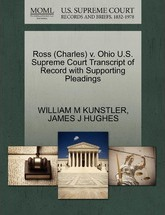 Ross (Charles) V. Ohio U.S. Supreme Court Transcript of Record with Supporting Pleadings