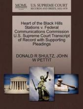 Heart of the Black Hills Stations V. Federal Communications Commission U.S. Supreme Court Transcript of Record with Supporting Pleadings