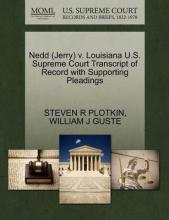 Nedd (Jerry) V. Louisiana U.S. Supreme Court Transcript of Record with Supporting Pleadings