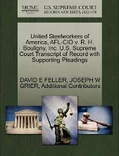 United Steelworkers of America, AFL-CIO V. R. H. Bouligny, Inc. U.S. Supreme Court Transcript of Record with Supporting Pleadings