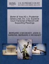 Blohm & Voss AG V. Prudential-Grace Lines, Inc. U.S. Supreme Court Transcript of Record with Supporting Pleadings