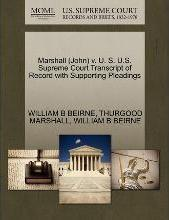 Marshall (John) V. U. S. U.S. Supreme Court Transcript of Record with Supporting Pleadings
