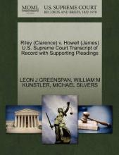 Riley (Clarence) V. Howell (James) U.S. Supreme Court Transcript of Record with Supporting Pleadings