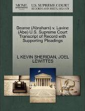 Beame (Abraham) V. Lavine (Abe) U.S. Supreme Court Transcript of Record with Supporting Pleadings