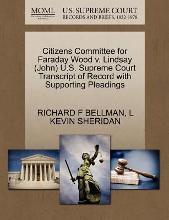 Citizens Committee for Faraday Wood V. Lindsay (John) U.S. Supreme Court Transcript of Record with Supporting Pleadings