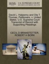 David L. Halpenny and Ota T. Thomas, Petitioners, V. United States. U.S. Supreme Court Transcript of Record with Supporting Pleadings