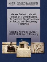 Manuel Federico Madrid, Petitioner, V. United States. U.S. Supreme Court Transcript of Record with Supporting Pleadings
