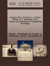 Lorenza Short, Petitioner, V. United States. U.S. Supreme Court Transcript of Record with Supporting Pleadings