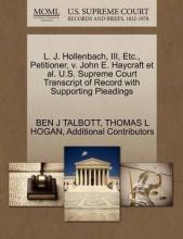 L. J. Hollenbach, III, Etc., Petitioner, V. John E. Haycraft et al. U.S. Supreme Court Transcript of Record with Supporting Pleadings