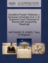 Geraldine Powell, Petitioner V. Syracuse University et al. U.S. Supreme Court Transcript of Record with Supporting Pleadings