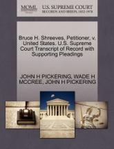 Bruce H. Shreeves, Petitioner, V. United States. U.S. Supreme Court Transcript of Record with Supporting Pleadings