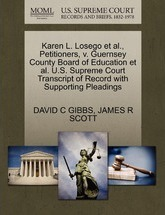 Karen L. Losego et al., Petitioners, V. Guernsey County Board of Education et al. U.S. Supreme Court Transcript of Record with Supporting Pleadings