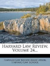 Harvard Law Review, Volume 24...