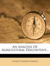 An Analysis of Agricultural Discontent...