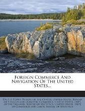 Foreign Commerce and Navigation of the United States...
