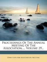 Proceedings of the Annual Meeting of the Association...., Volume 29...