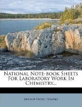 National Note-Book Sheets for Laboratory Work in Chemistry...