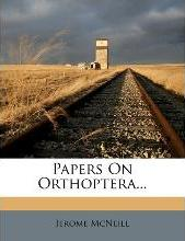 Papers on Orthoptera...