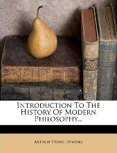 Introduction to the History of Modern Philosophy...