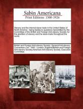 Slavery and the Internal Slave Trade in the United States of North America