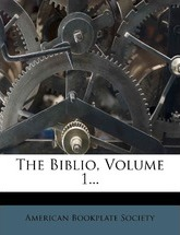 The Biblio, Volume 1...