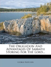 The Obligation and Advantages of Sabbath Storing for the Lord...
