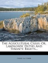 The Agricultural Crisis