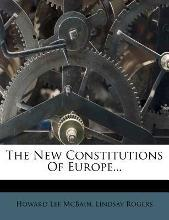 The New Constitutions of Europe...