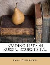 Reading List on Russia, Issues 15-17...