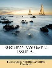 Business, Volume 2, Issue 9...