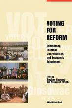 Voting for Reform: Democracy, Political Liberalization, and Economic Adjustment