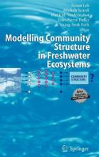 Modelling Community Structure in Freshwater Ecosystems