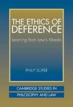 Ethics of Deference, The: Learning from Law S Morals