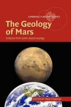 Geology of Mars, The: Evidence from Earth-Based Analogs. Cambridge Planetary Science.