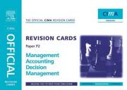 Management Accounting - Decision Making. Cima Official Revision Cards
