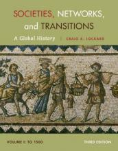 Societies, Networks, and Transitions, Volume I: To 1500