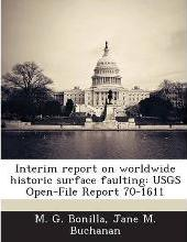 Interim Report on Worldwide Historic Surface Faulting