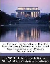 An Optimal Deconvolution Method for Reconstructing Pneumatically Distorted Near-Field Sonic Boom Pressure Measurements