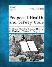 Proposed Health and Safety Code