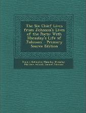 Six Chief Lives from Johnson's Lives of the Poets