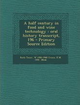 A Half Century in Food and Wine Technology
