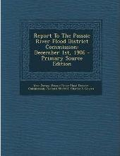 Report to the Passaic River Flood District Commission