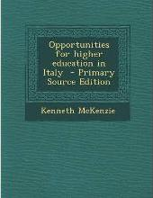 Opportunities for Higher Education in Italy