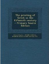 The Printing of Greek in the Fifteenth Century