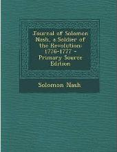 Journal of Solomon Nash, a Soldier of the Revolution