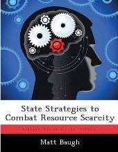 State Strategies to Combat Resource Scarcity