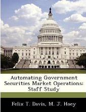 Automating Government Securities Market Operations