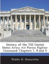 History of the VIII United States Army Air Forces Fighter Command